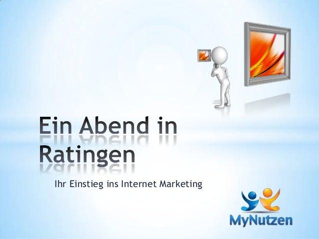Ihr Einstieg ins Internet Marketing
