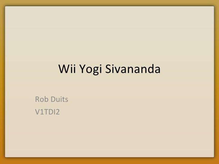 Wii Yogi Sivananda Rob Duits V1TDI2
