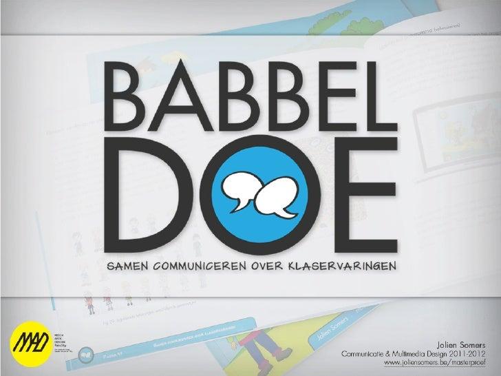 Voorstelling Babbeldoe proclamatie