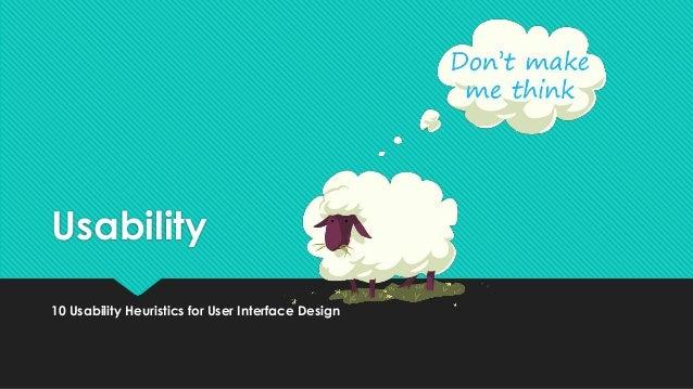 Usability 10 Usability Heuristics for User Interface Design