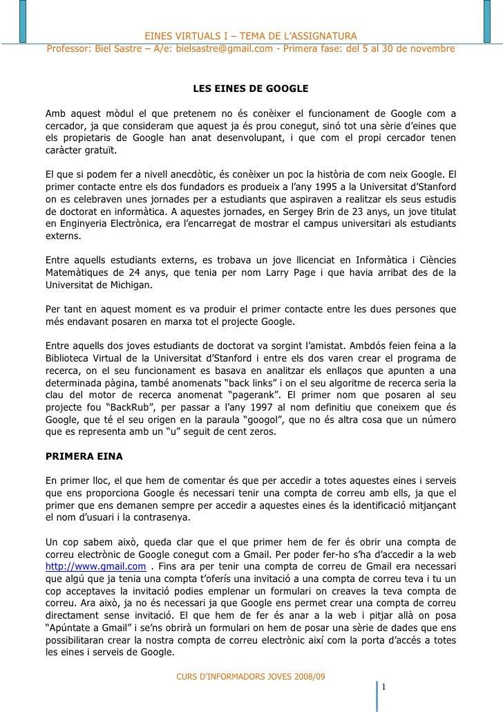EINES VIRTUALS I – TEMA DE L'ASSIGNATURA Professor: Biel Sastre – A/e: bielsastre@gmail.com - Primera fase: del 5 al 30 de...