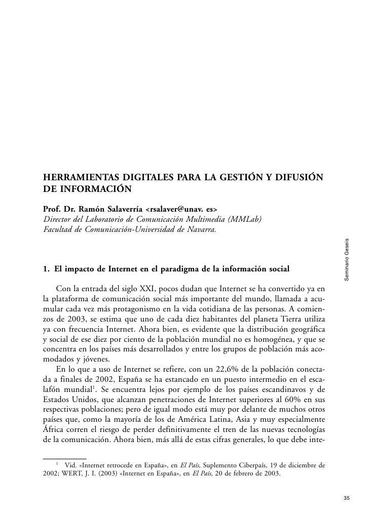 HERRAMIENTAS DIGITALES PARA LA GESTIÓN Y DIFUSIÓN DE INFORMACIÓN  Prof. Dr. Ramón Salaverría <rsalaver@unav. es> Director ...