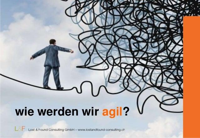 wie werden wir agil?