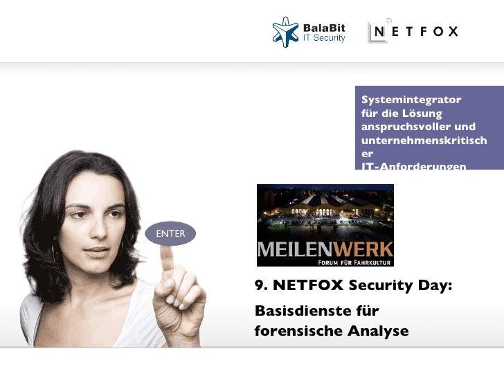 9. NETFOX Security Day: Basisdienste für forensische Analyse