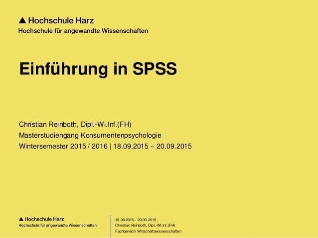Seite 1 Fachbereich Wirtschaftswissenschaften Einführung in SPSS Christian Reinboth, Dipl.-Wi.Inf.(FH) Masterstudiengang K...