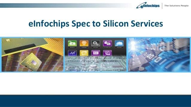 eInfochips Spec to Silicon Services