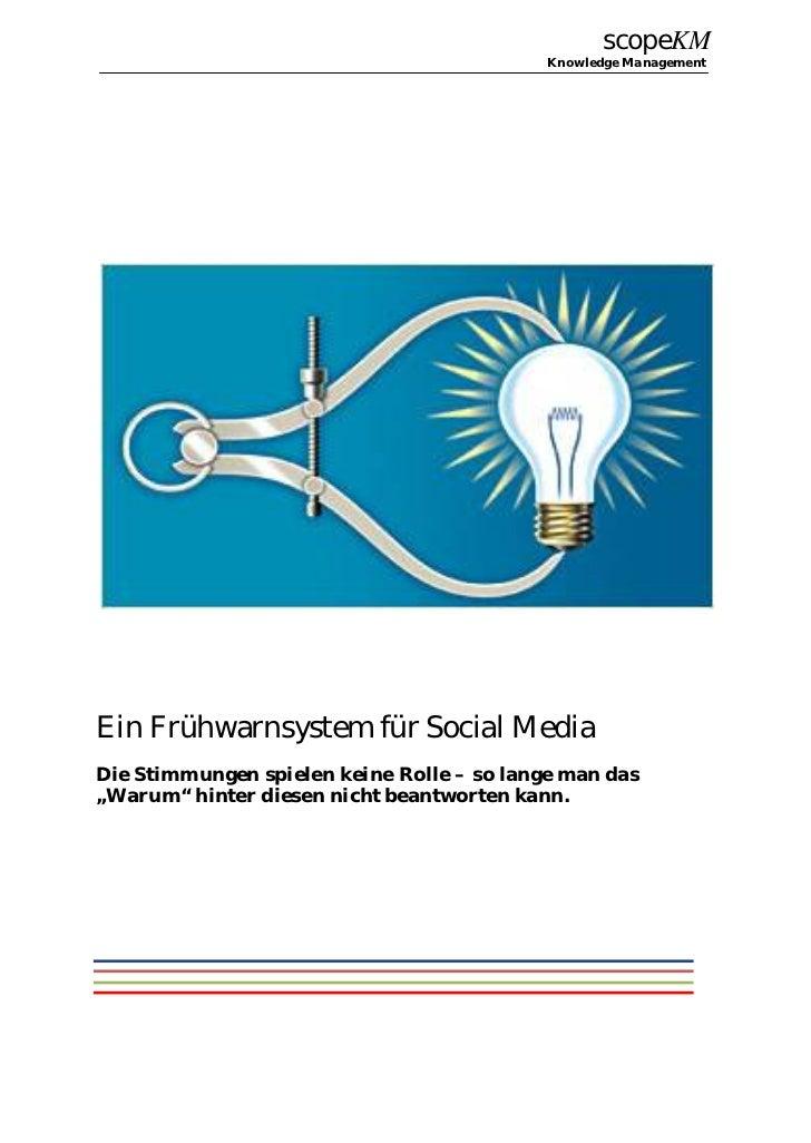 scopeKM                                            Knowledge ManagementEin Frühwarnsystem für Social MediaDie Stimmungen s...