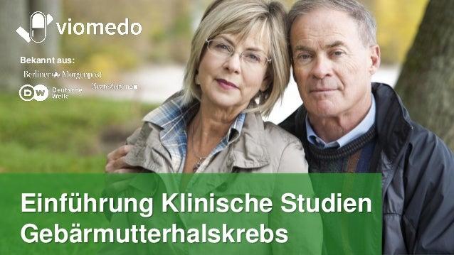 Tomorrow's medicine, today Bekannt aus: Einführung Klinische Studien Gebärmutterhalskrebs