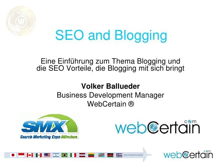 SEO and Blogging  Eine Einführung zum Thema Blogging und die SEO Vorteile, die Blogging mit sich bringt              Volke...