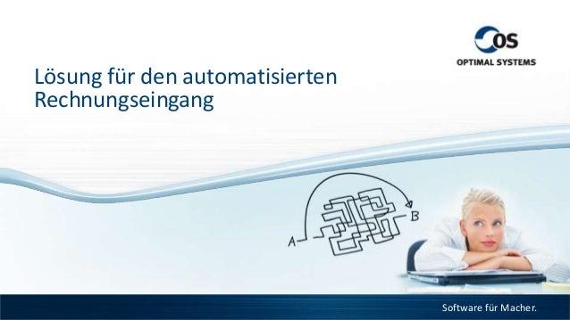 Lösung für den automatisiertenRechnungseingang                                 Software für Macher.