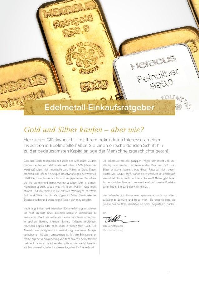 1 Gold und Silber faszinieren seit jeher den Menschen. Zudem dienen die beiden Edelmetalle seit über 5.000 Jahren als wert...