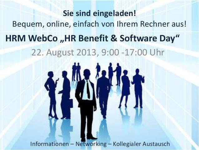 Sie sind eingeladen! Bequem, online, einfach von Ihrem Rechner aus! 22. August 2013, 9:00 -17:00 Uhr Informationen – Netwo...