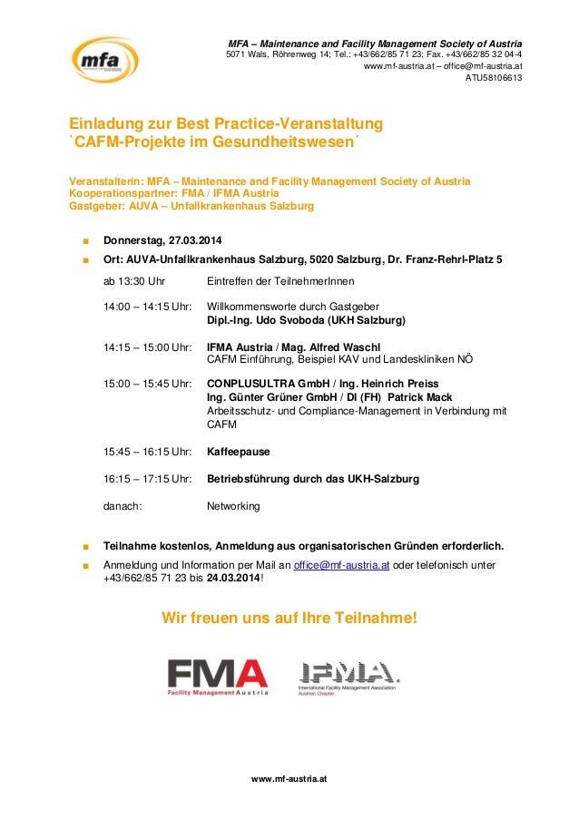 MFA – Maintenance and Facility Management Society of Austria 5071 Wals, Röhrenweg 14; Tel.: +43/662/85 71 23; Fax. +43/662...