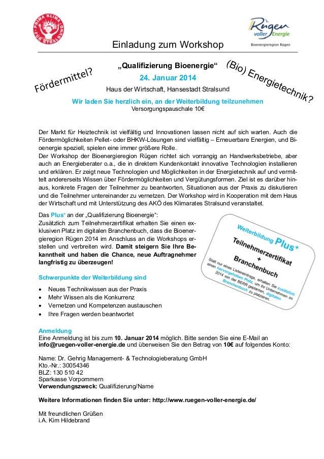 """""""Qualifizierung Bioenergie"""" 24. Januar 2014 Haus der Wirtschaft, Hansestadt Stralsund"""
