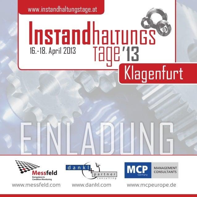 www.instandhaltungstage.at16.-18. April 2013                             13                             KlagenfurtEINLADUNG