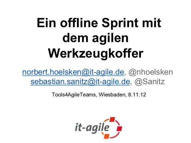 Ein offline Sprint mit dem agilen Werkzeugkoffer
