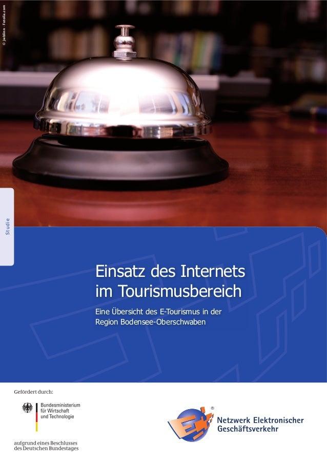 StudieEinsatz des Internetsim TourismusbereichEine Übersicht des E-Tourismus in derRegion Bodensee-Oberschwaben©jwblinn-Fo...