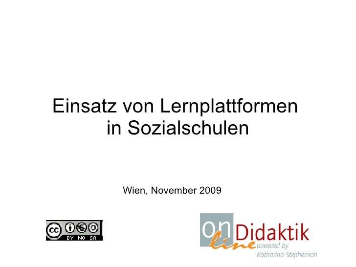 Einsatz von Lernplattformen  in Sozialschulen Wien, November 2009