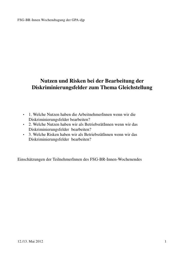 FSG-BR-Innen Wochendtagung der GPA-djp           Nutzen und Risken bei der Bearbeitung der        Diskriminierungsfelder z...