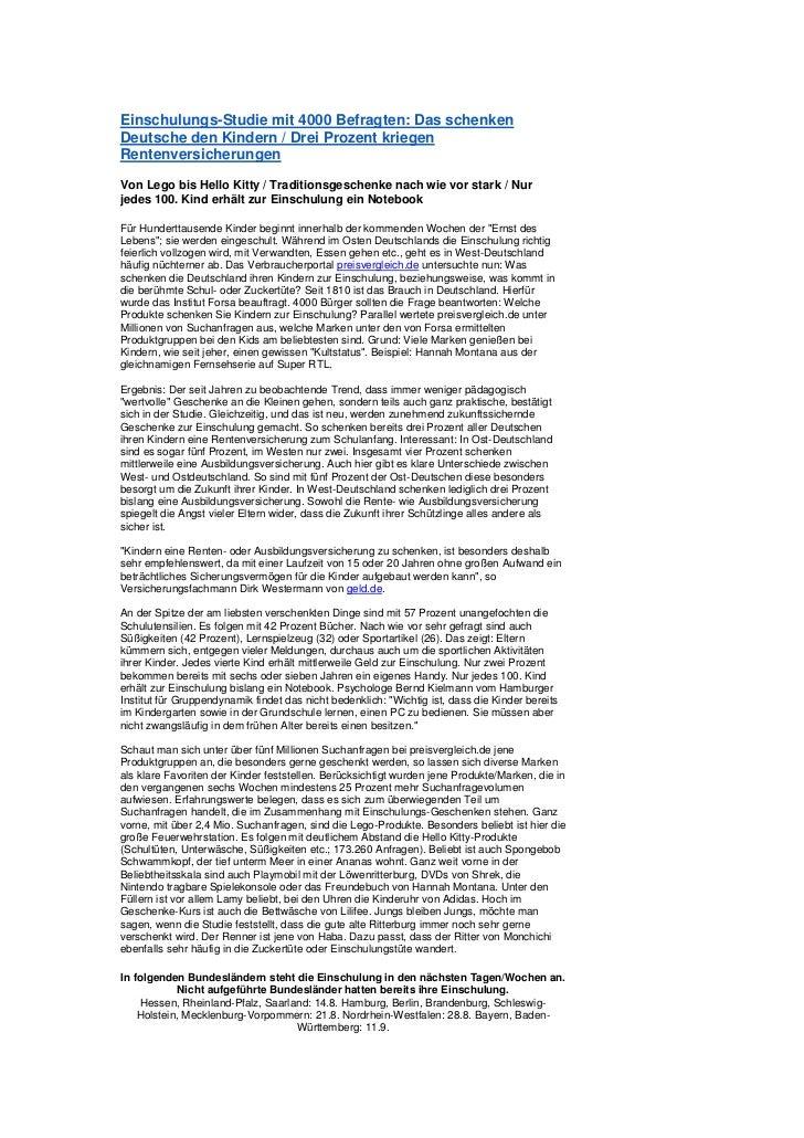 Einschulungs-Studie mit 4000 Befragten: Das schenkenDeutsche den Kindern / Drei Prozent kriegenRentenversicherungenVon Leg...