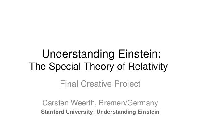 Einstein: The Special Theory of Relativity - final  creative project
