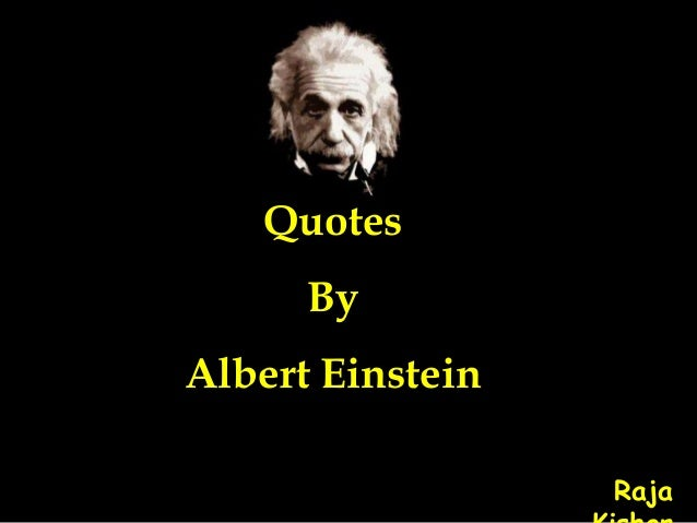 Quotes By Albert Einstein Raja