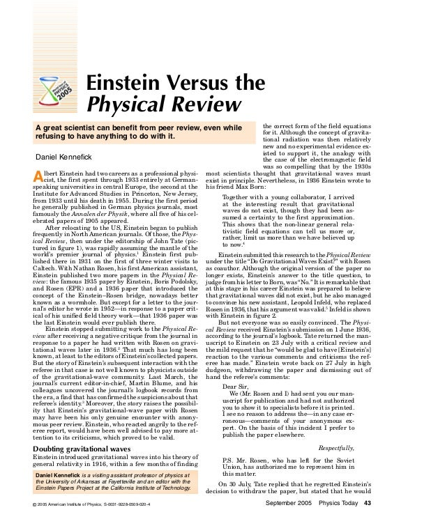 Einstein Versus the Physical Review the correct form of the field equations for it. Although the concept of gravitational ...