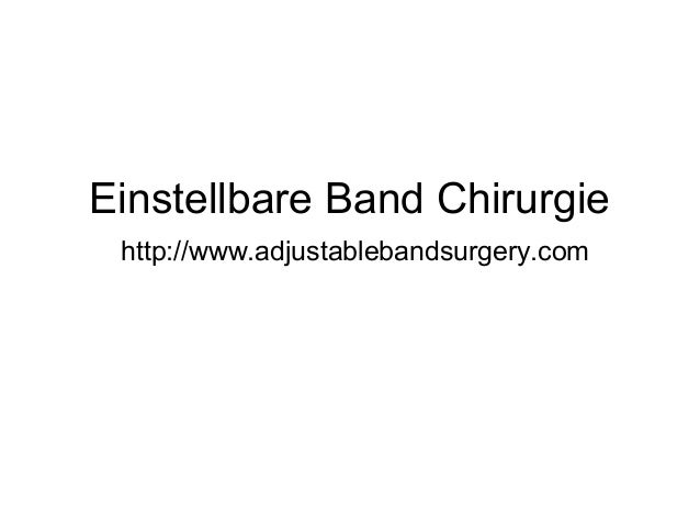 Einstellbare Band Chirurgie http://www.adjustablebandsurgery.com