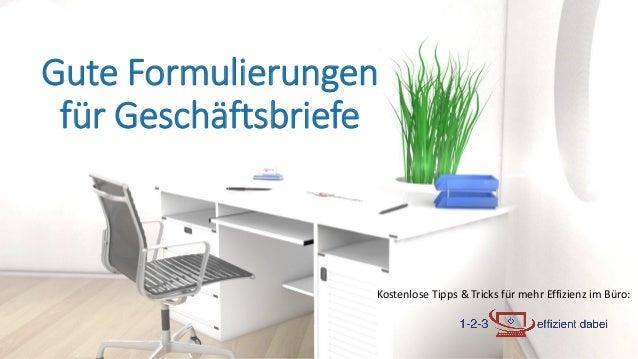 Kostenlose Tipps & Tricks für mehr Effizienz im Büro: Gute Formulierungen für Geschäftsbriefe
