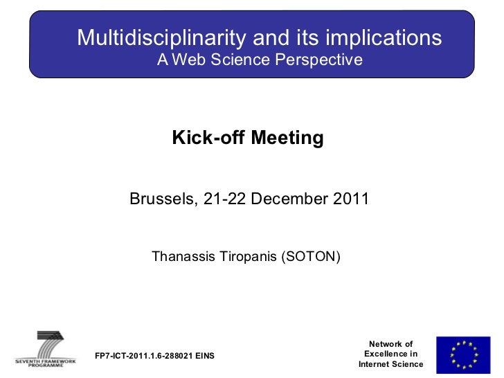 Network of Excellence in Internet Science (Multidisciplinarity and its Implications, T.Tiropannis, SOTON)