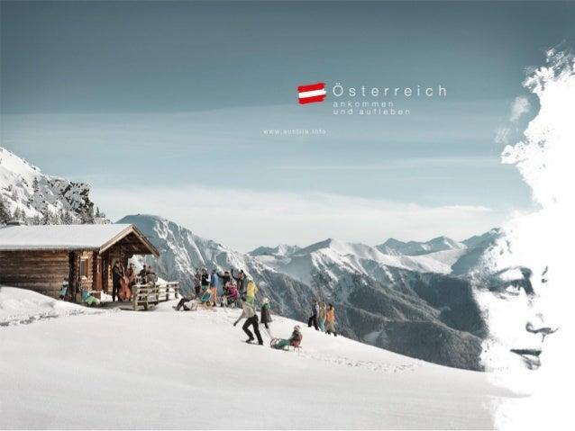 Ein Winter voller Lebensfreude Die Marketingkampagne der Österreich Werbung in Deutschland 2015/2016 Fanny.Brommer@austria...