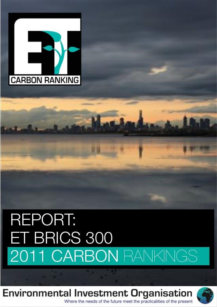 REPORT:ET BRICS 3002011 CARBON RANKINGS