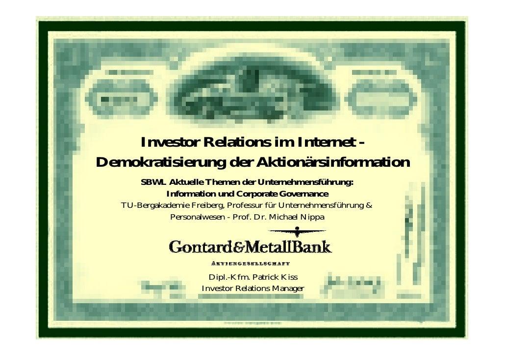 Investor Relations im Internet - Demokratisierung der Aktionärsinformation        SBWL Aktuelle Themen der Unternehmensfüh...