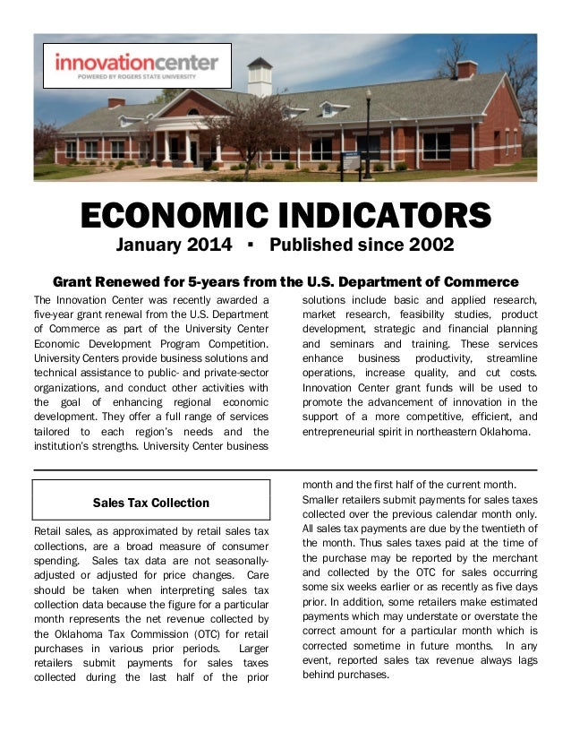 ECONOMIC INDICATORS January 2014 ▪ Published since 2002 Grant Renewed for 5-years from the U.S. Department of Commerce The...