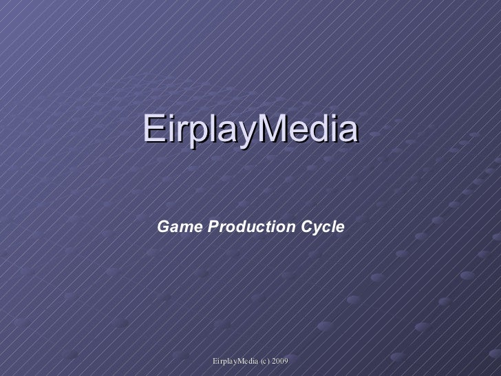 Eirplay game production