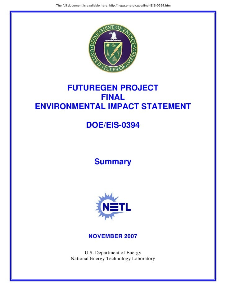 The full document is available here: http://nepa.energy.gov/final-EIS-0394.htm           FUTUREGEN PROJECT             FIN...