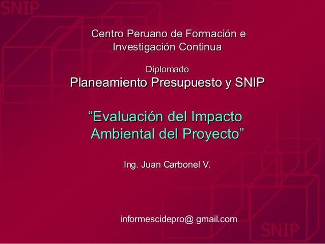 Centro Peruano de Formación eCentro Peruano de Formación e Investigación ContinuaInvestigación Continua DiplomadoDiplomado...