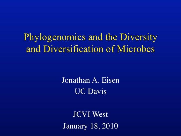 Phylogenomics, Microbes, Yada Yada Yada - Talk by Jeisen at JCVI 1/18/11