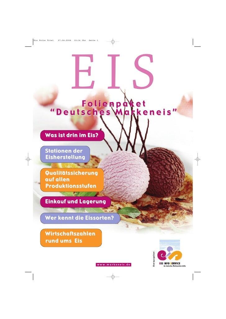 Eis Folie Titel   27.04.2004   10:16 Uhr   Seite 1                                EIS                  Folienpaket        ...