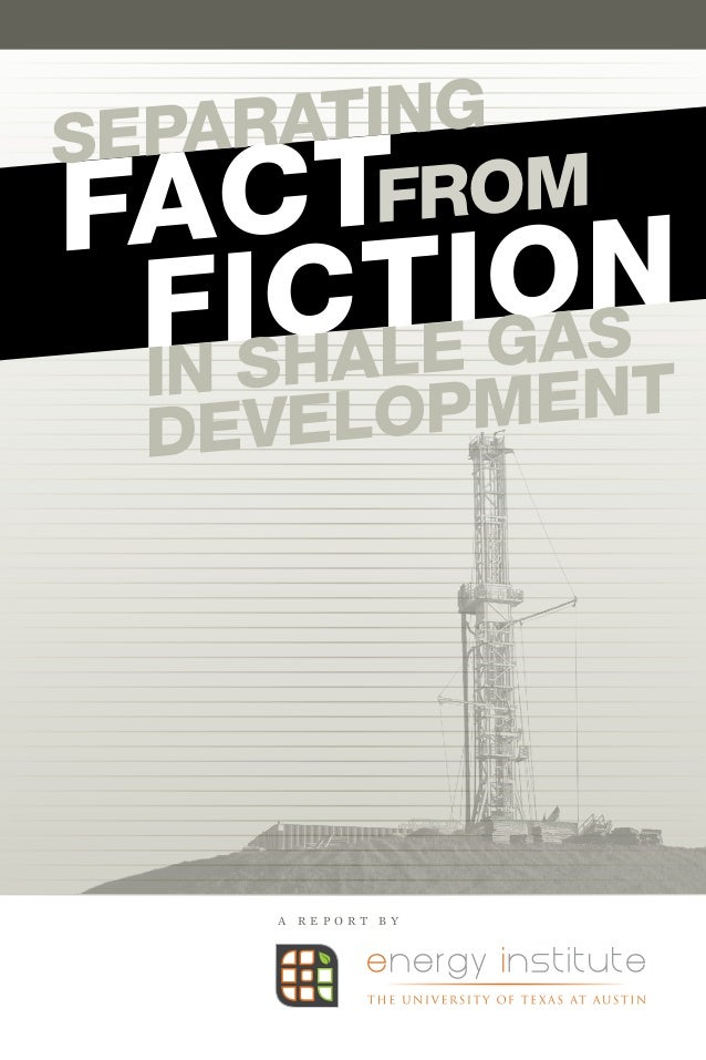 Separating Fact from Fiction in Shale Gas Development