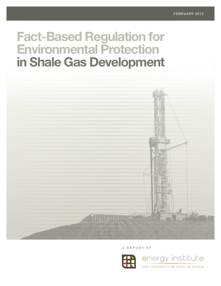 Fact-Based Regulation for Environmental Protection in Shale Gas Development