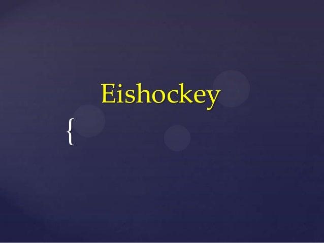 {Eishockey