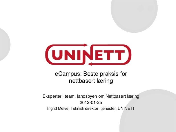 eCampus: Beste praksis for          nettbasert læringEksperter i team, landsbyen om Nettbasert læring                    2...