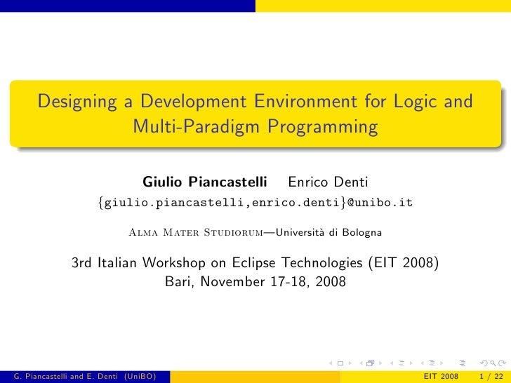 Designing a Development Environment for Logic and                 Multi-Paradigm Programming                              ...