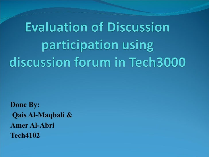 Evaluting Online Disscusion
