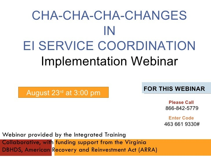 Session 2: CHA-CHA-CHA-Changes in EI Service Coordination Implementation Webinar