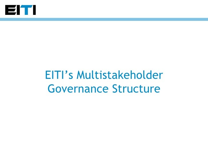 EITI's Multistakeholder Governance Structure