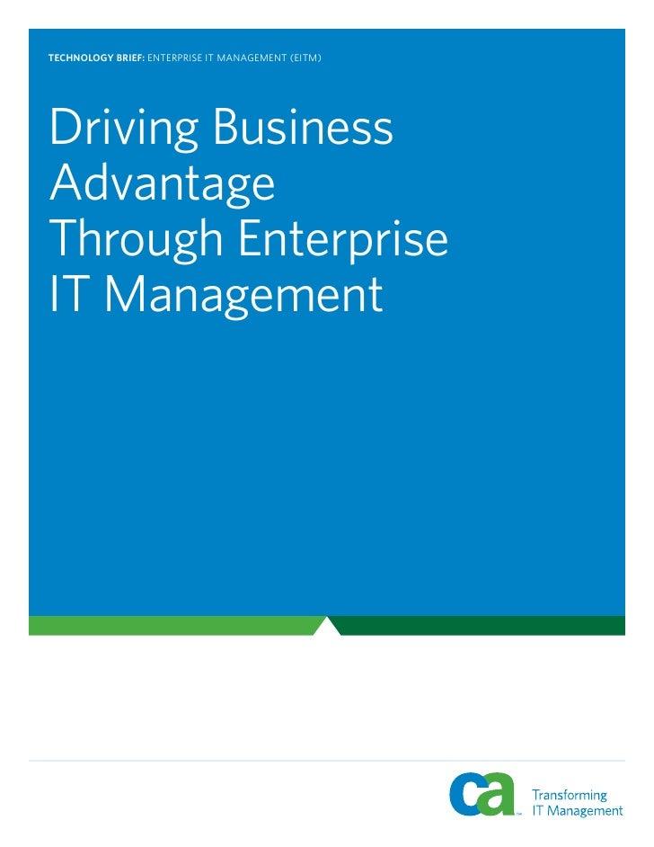 TECHNOLOGY BRIEF: ENTERPRISE IT MANAGEMENT (EITM)     Driving Business Advantage Through Enterprise IT Management