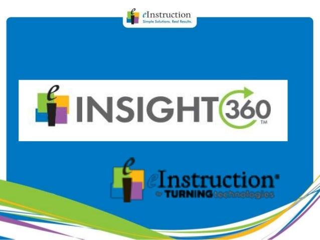 eInstruction by Turning Technologies insight 360 2014