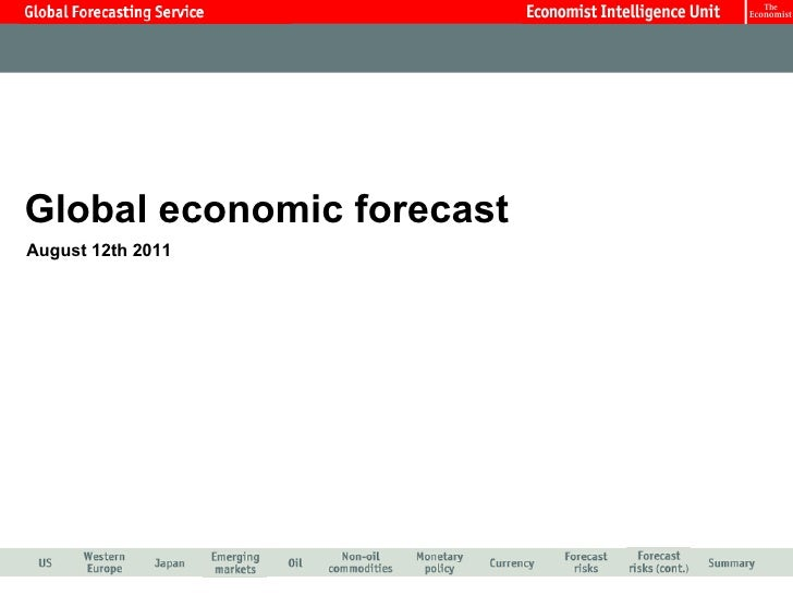 Global economic forecast August 12th 2011